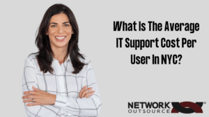What Is The Average IT Support Cost Per User In NYC_